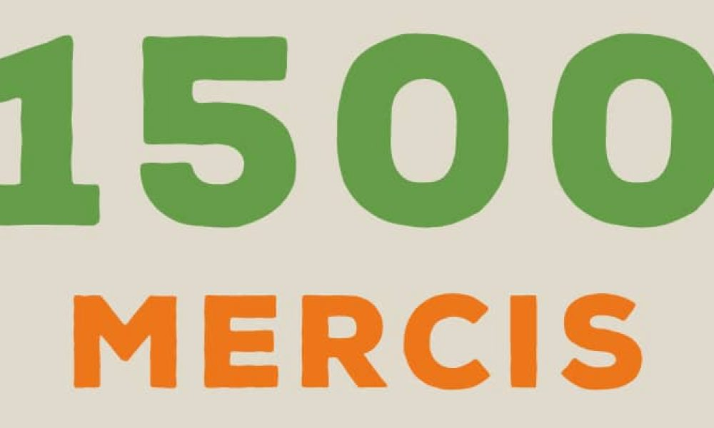 Nous sommes plus de 1500 !