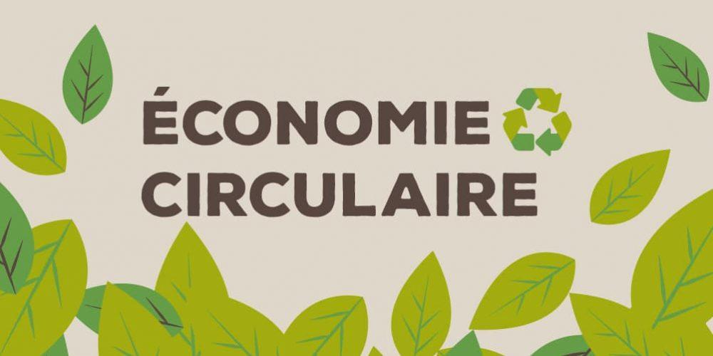 C'est quoi l'économie circulaire ? On vous dit tout.