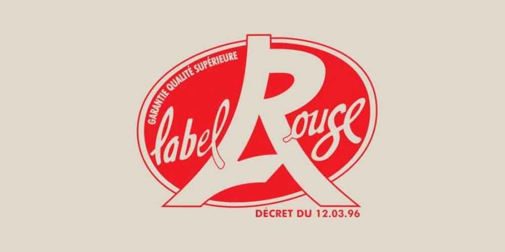 Label Rouge : Un Label connu de tous… mais que signifie-t-il concrètement ?